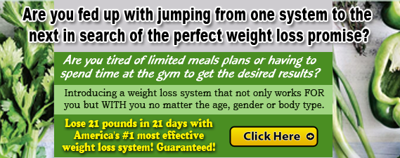 Lose 21 Pounds In 21 Days Without Having To Starve Yourself Or Spend